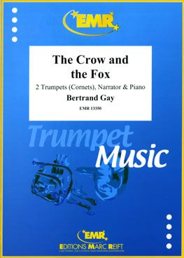 Gay, Bertrand: The Crow and the Fox