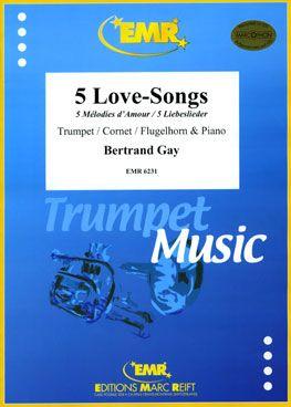 Gay, Bertrand: 5 Love Songs
