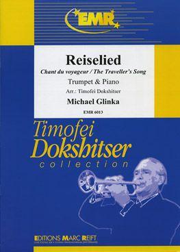 Glinka, Mikhail: Reiselied