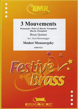 Mussorgsky, Modest: 3 Movements