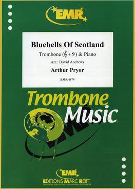 Pryor, Arthur: The Blue Bells of Scotland