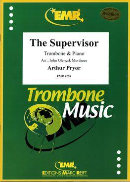 Pryor, Arthur: The Supervisor