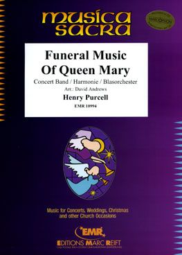 Purcell, Henry: Funeral Music for Queen Mary