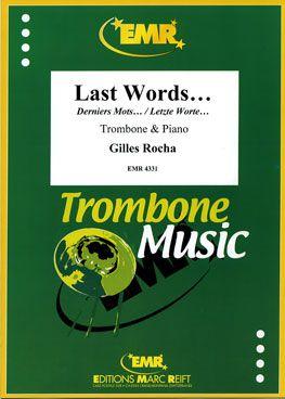 Rocha, Gilles: Last Words
