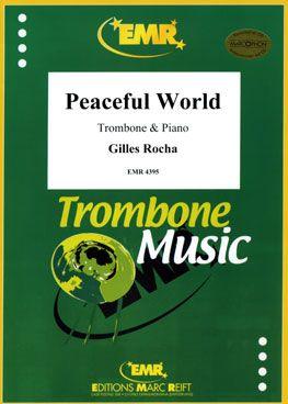 Rocha, Gilles: Peaceful World