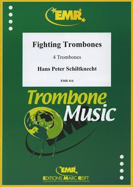 Schiltknecht, Hans: Fighting Trombones