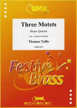 Tallis, Thomas: 3 Motets
