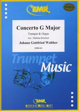 Walther, Johann: Concerto in G maj (1741)