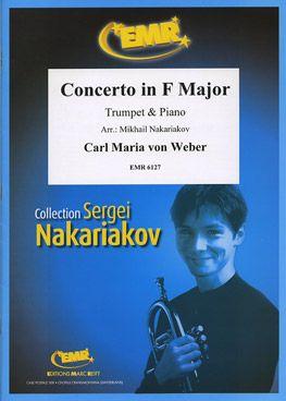 Weber, Carl Maria von: Trumpet Concerto in F maj
