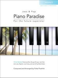 Pustilnik, Fishel: Jazz & Pop Piano Paradise vol 5