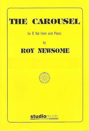 Roy Newsome: The Carousel for Eb horn and piano