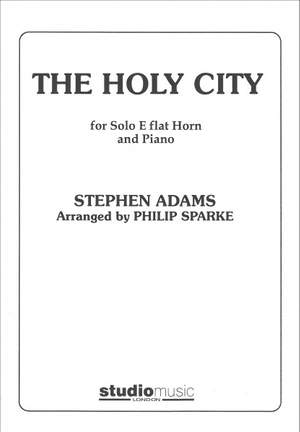 Stephen Adams: The Holy City, arr. Sparke (Eb horn with piano)