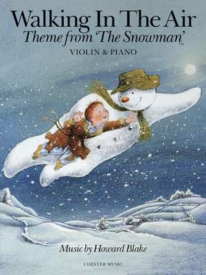 Howard Blake: Walking In The Air (The Snowman) - Violin/Piano