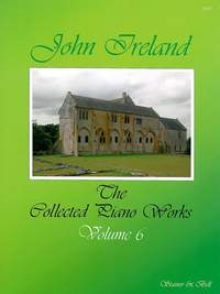 Ireland: The Collected Works for Piano: Book 6