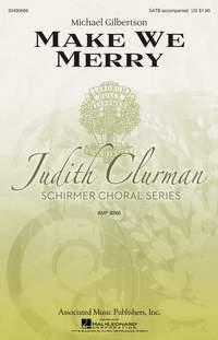 Michael Gilbertson: Make We Merry