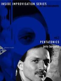 Bergonzi, J: Pentatonics Vol. 2