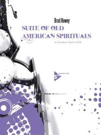 Howey, B: Suite of Old American Spirituals