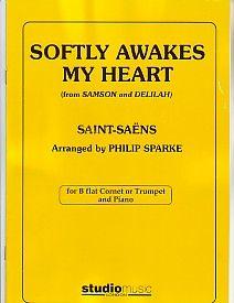 Saint-Saens: Softly Awakes My Heart (arr. Sparke)