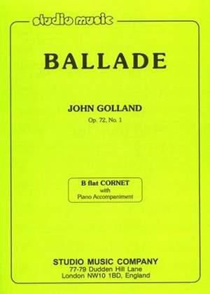 John Golland: Ballade for Cornet, Op. 72/1