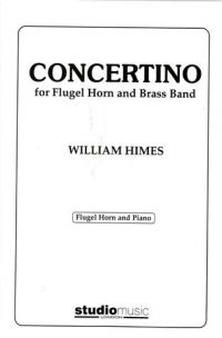 William Himes: Concertino for Flugel Horn