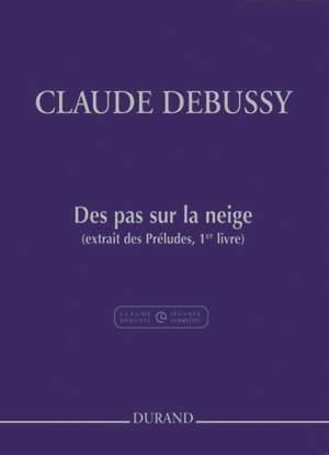 Debussy: Des pas sur la neige