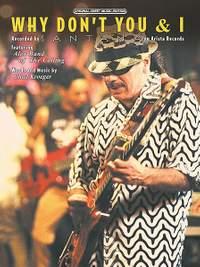 Carlos Santana: Why Don't You & I