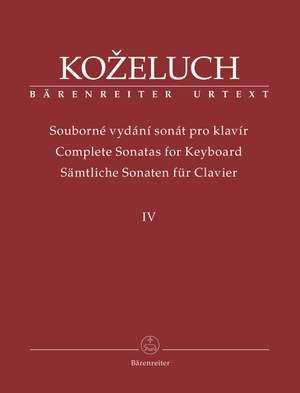 Kozeluch, Leopold: Complete Sonatas for Keyboard, Volume 4