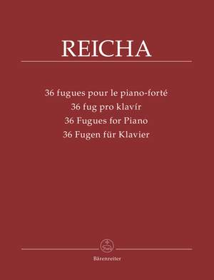 Rejcha, Antonin: 36 Fugues for Piano