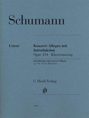 Schumann, R: Introduction and Concert Allegro for Piano and Orchestra op. 134