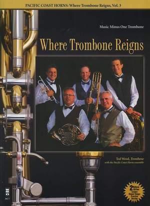 Pacific Coast Horns: Where Trombone Reigns - Volume 3