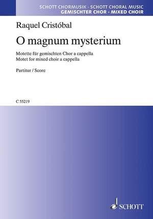 Cristóbal, R: O magnum mysterium