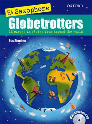 Stephen, Ros: Saxophone Globetrotters, E flat edition + CD
