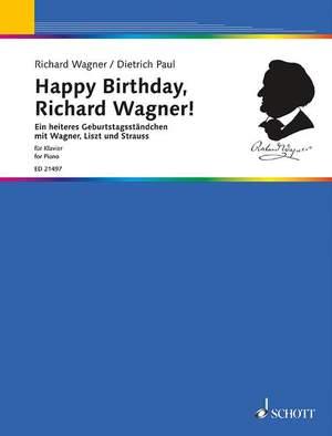 Happy Birthday, Richard Wagner!