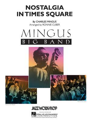 Charles Mingus: Nostalgia in Times Square