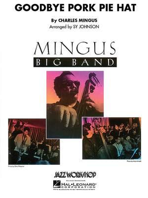Charles Mingus: Goodbye Pork Pie Hat