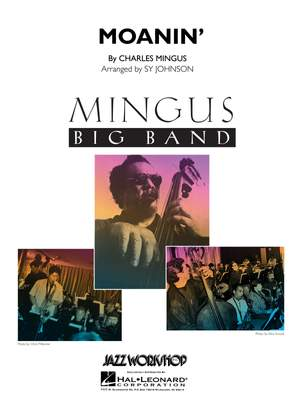 Charles Mingus: Moanin'