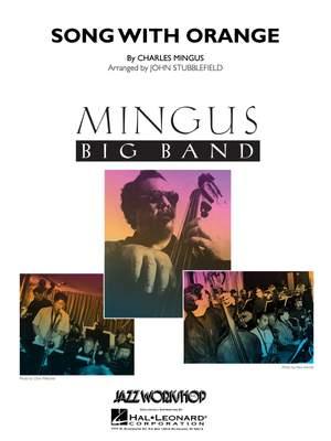 Charles Mingus: Song With Orange