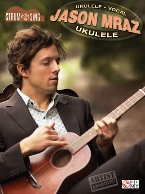 Jason Mraz: Strum & Sing Ukulele