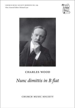 Wood, Charles: Nunc dimittis in B flat