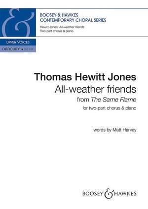 Hewitt Jones, T: All-weather friends