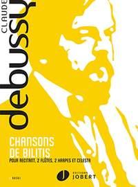 Debussy: Chansons de Bilitis