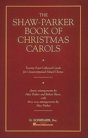 Robert Shaw: The Shaw-Parker book of Christmas Carols