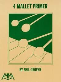 Neil Grover: 4 Mallet Primer