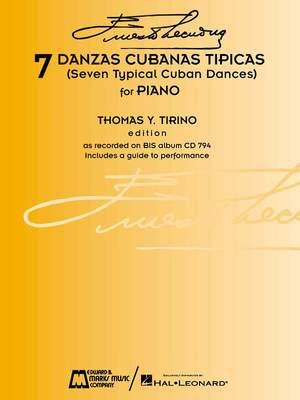 Ernesto Lecuona: 7 Danzas Cubanas Típicas