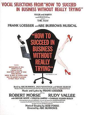 Frank Loesser: How to Succeed in Business Without Really Trying