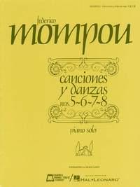 Mompou: Canciones y danzas - Nos. 5, 6, 7, 8