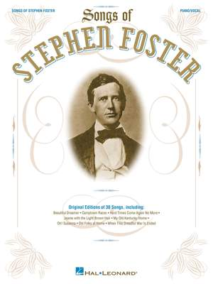Stephen Foster: The Songs of Stephen Foster
