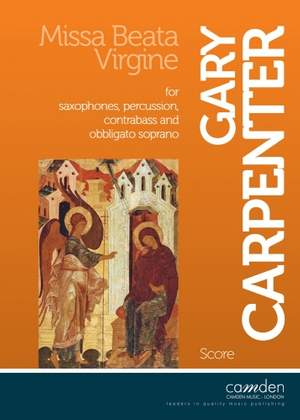 Carpenter: Missa Beata Virgine for Saxophone Ensemble (Score only)