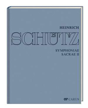 Schütz: Symphoniae sacrae II