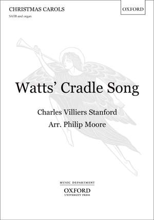 Stanford, Charles Villiers: Watts' Cradle Song